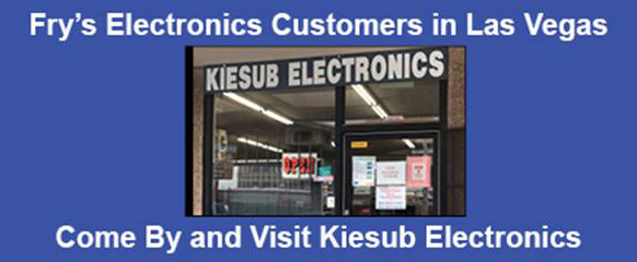 Fry's Electronics Customers in Las Vegas Come By and Visit Kiesub Electronics